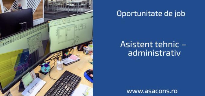 ASA Cons Romania ANGAJEAZĂ: Asistent tehnic – administrativ