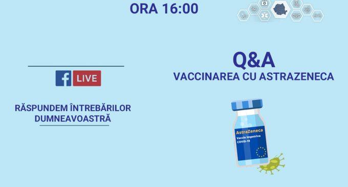 Sesiune de întrebări și răspunsuri pe tema vaccinării cu AstraZeneca VIDEO