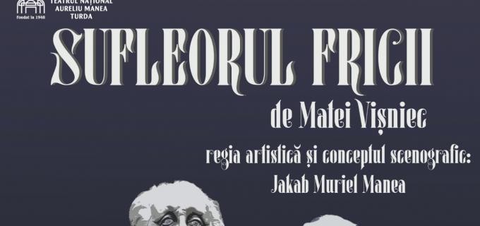 """""""Sufleorul fricii"""", de Matei Vișniec, premieră fără public la TNAMT"""