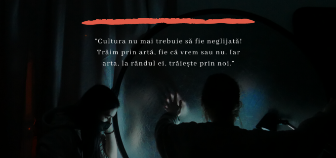"""Asociația Potaissa Art:""""Cultura nu mai trebuie să fie neglijată! Trăim prin artă, fie că vrem sau nu. Iar arta, la rândul ei, trăiește prin noi."""""""