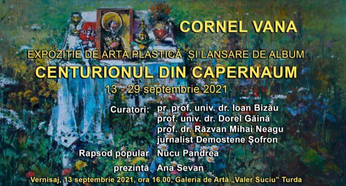 Viața artistică a Turzii se îmbogățește în luna septembrie cu expoziția de artă plastică CENTURIONUL DIN CAPERNAUM